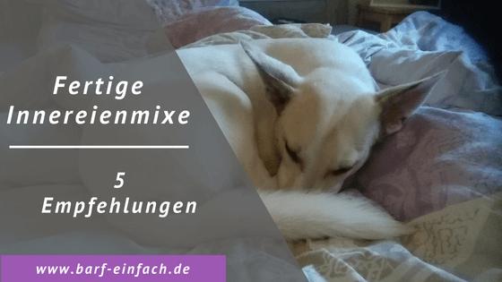 Empfehlenswerte Innereienmixe für den Hund - Titelbild