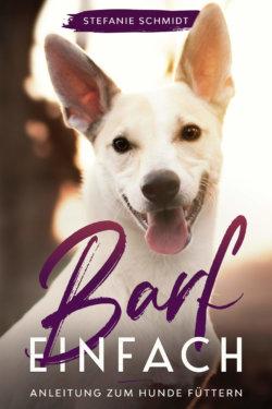Buchcover Barf einfach Anleitung zum Hunde füttern